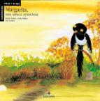 margarita, una urraca avariciosa-rocio del mar anton blanco-dolores nuñez madrid-9788426344670