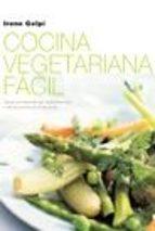 cocina vegetariana facil irene gelpi 9788427029170