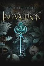 incarceron-catherine fisher-9788427200470