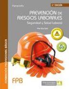 prevencion de riesgos laborales seguridad y salud laboral (2ª ed. ) maria pilar diaz zazo 9788428335270