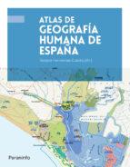atlas de geografía humana de españa gaspar fernandez cuesta 9788428341370