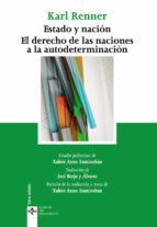 estado y nacion: el derecho de las naciones a la autodeterminació autodeterminació-karl renner-9788430964970