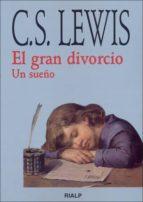 el gran divorcio: un sueño clive staples lewis 9788432131370