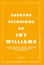 cuentos escogidos (ebook)-joy williams-9788432232770