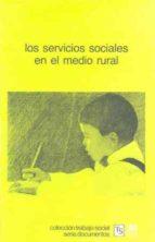 los servicios sociales en el medio rural (2ª ed.)-9788432305870