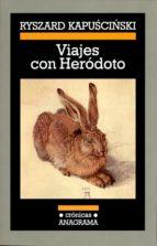 viajes con herodoto (5ª ed.) ryszard kapuscinski 9788433925770