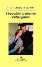 pequeños crimenes conyugales-eric-emmanuel schmitt-9788433970770