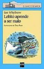 lobito aprende a ser malo-ian whybrow-9788434878570