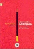 lectura y escritura en los primeros años: enseñanza aprendizaje ( incluye 2 cd rom) maria paz lebrero baena 9788436244670