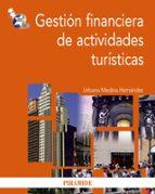gestion financiera de actividades turisticas urbano medina hernandez 9788436824070