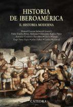historia de iberoamerica (ii): historia moderna manuel lucena 9788437624570