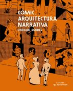 comic, arquitectura narrativa enrique bordes 9788437636870