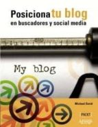 posiciona tu blog en buscadores y social media-david michael-9788441530270