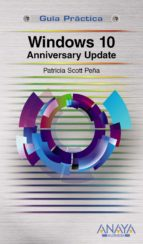 windows 10 anniversary update-patricia scott peña-9788441538870