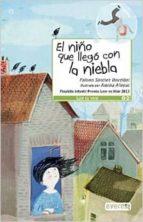 el niño que llego con la niebla-paloma sanchez ibarzabal-9788444150970