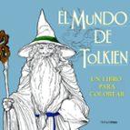 el mundo de tolkien. un libro para colorear-9788445003770