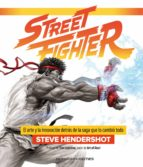 street fighter-steve hendershot-9788445005170