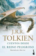 cuentos desde el reino peligroso-j. r. r. tolkien-9788445077870