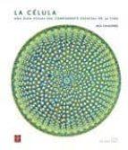 la celula: una guía visual de la unidad esencial de la vida-jack challoner-9788446043270