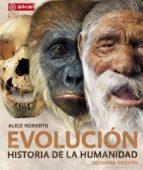 evolución (2ª ed.)-alice roberts-9788446046370