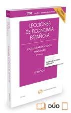 lecciones de economia española 2015 (contiene ejercicios y practicas) (12ª ed.)-jose luis garcia delgado-9788447052370