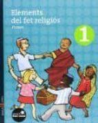 elements del fet religiós 1 fent cami (1º primaria) 9788447918270