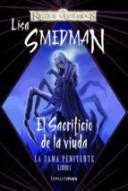 el sacrificio de la viuda (reinos olvidados: la dama penitente)-lisa smedman-9788448037970
