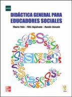 didactica general para educadores sociales-tiberio feliz m.-9788448168070