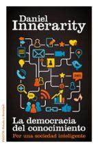 la democracia del conocimiento-daniel innerarity-marta de arguis-9788449325670