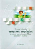 desarrollo de memoria semantica en personas con trastornos el espectro autista manuel ojea rua 9788460687870