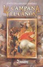 la campana y el cañón-jesus villanueva jimenez-9788461759170