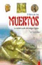 el libro de los muertos: la verdad oculta del antiguo egipto-luis tomas melgar-9788466209670