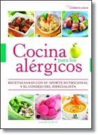 cocina para los alergicos: recetas sanas con su aporte nutriciona l y el consejo del especialista laia blay budi 9788466227070