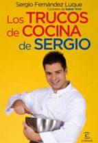trucos de cocina de sergio-sergio fernandez luque-9788467027570