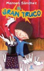 el gran truco (ebook)-mamen sanchez-9788467037470