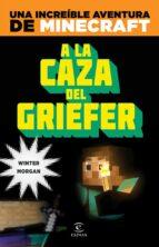 minecraft: a la caza del griefer-stephen o brien-9788467043570
