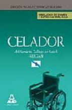 CELADORES DEL SERVICIO GALLEGO DE SALUD (SERGAS): SIMULACROS DE E XAMEN Y SUPUESTOS PRACTICOS