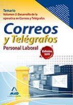 personal laboral de correos y telegrafos. temario. volumen ii: de sarrollo de la operativa en correos y telegrafos-9788467657470