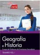 cuerpo de profesores de enseñanza secundaria. geografía e historia. temario vol. i.-9788468168470