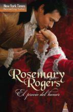 el precio del honor (ebook) rosemary rogers 9788468701370