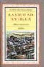 la ciudad antigua (3ª ed.)-9788470821370