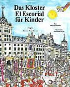 DAS KLOSTER EL ESCORIAL FUR KINDER