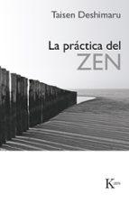 la practica del zen (4ª ed.) taisen deshimaru 9788472451070