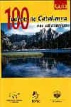 100 indrets de catalunya 9788473066570