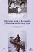 El libro de Educacion para el desarrollo y cooperacion internacional autor VV.AA. PDF!