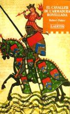 el cavaller de l armadura rovellada-robert fisher-9788475843070