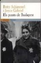 els ponts de budapest-betty schimmel-j. gabriel-9788475968070