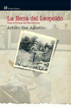 la nena del leopoldo (ebook) arturo san agustin 9788476698570