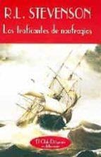 los traficantes de naufragios-robert louis stevenson-9788477021070