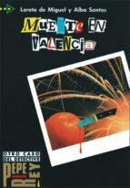 muerte en valencia (nivel 1) loreto de miguel alba santos 9788477110170